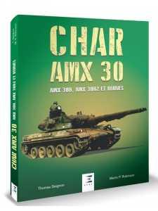 CHAR AMX 30, AMX 30B, AMX 30B2 ET DÉRIVÉS