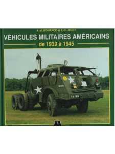 Véhicules militaires américains de 1939 à 1945 / EPA / 9782851204837