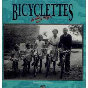 Bicyclettes de chez nous / MDM / 9782909313269
