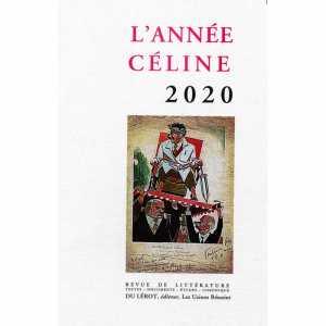 L'Année Céline 2020 - Revue de littérature / Editions Du Lérot / 9782355481543