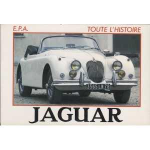Toute L'histoire Jaguar Editions EPA 1986