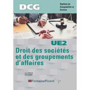 DROIT DES SOCIÉTÉS et DES GROUPEMENTS D' AFFAIRES UE2 DCG / FONTAINE PICARD / 9782744643422