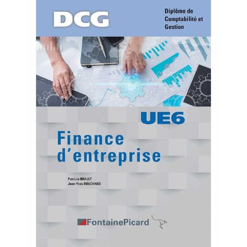 FINANCE D' ENTREPRISE UE6 DCG / FONTAINE PICARD / UE6 / 9782744643293