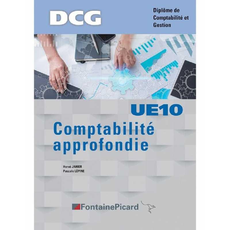 Comptabilité approfondie DCG / Edition Fontaine Picard / UE10 / 9782744643378