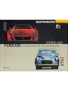 FERRARI Le stradali dalla 166 Inter alla 599 GTB