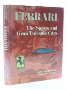 Ferrari, the Sports and Gran Turismo Cars