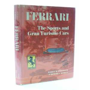 Ferrari, the Sports and Gran Turismo Cars