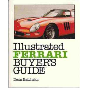 Illustrated Ferrari Buyer's Guide