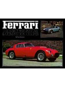 Ferrari The Early Berlinettas and Competition Coupes