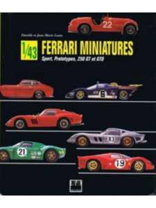 Ferrari miniatures 1/43 Sport, Prototypes, 250 GT et GTO