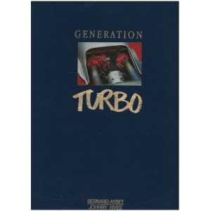 GENERATION TURBO / Bernard Asset - Johnny Rives / ABAC / 9782950332301