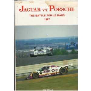 **livre automobile** JAGUAR VS. PORSCHE - The battle for Le Mans 1987 9780946132430