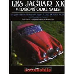 LES JAGUAR XK VERSIONS ORIGINALES Librairie Automobile SPE 9782883240032