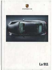 ***Librairie Automobile SPE*** - Catalogue PORSCHE 911-996 Coupé - Cabriolet (Français) 08/00