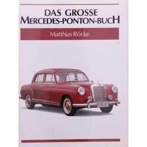 Das grosse Mercedes- Ponton- Buch