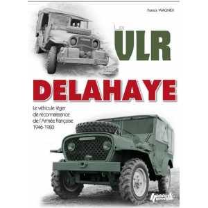 LE VLR DELAHAYE : 1946-1980