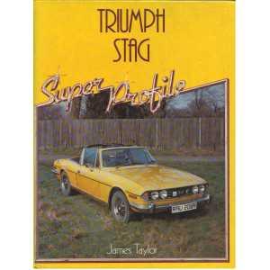** livre triumph ** TRIUMPH STAG SUPER PROFILE / James Taylor 9780854293421