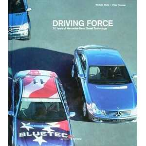 Driving Force. 70 Years of Mercedes-Benz Diesel Technology