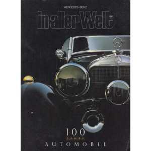 IN ALLER WELT 100 jahre Automobil