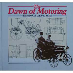 The Dawn of Motoring: How the Car Came to Britain