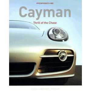 PORSCHE CAYMAN Thrill Of The Chase ** Librairie SPE ** 9780760325810