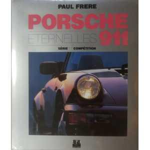 ÉTERNELLES PORSCHE 911 Série et Compétition - LE GRAND LIVRE - EPA - 9782851203502 ** Librairie Automobile SPE **