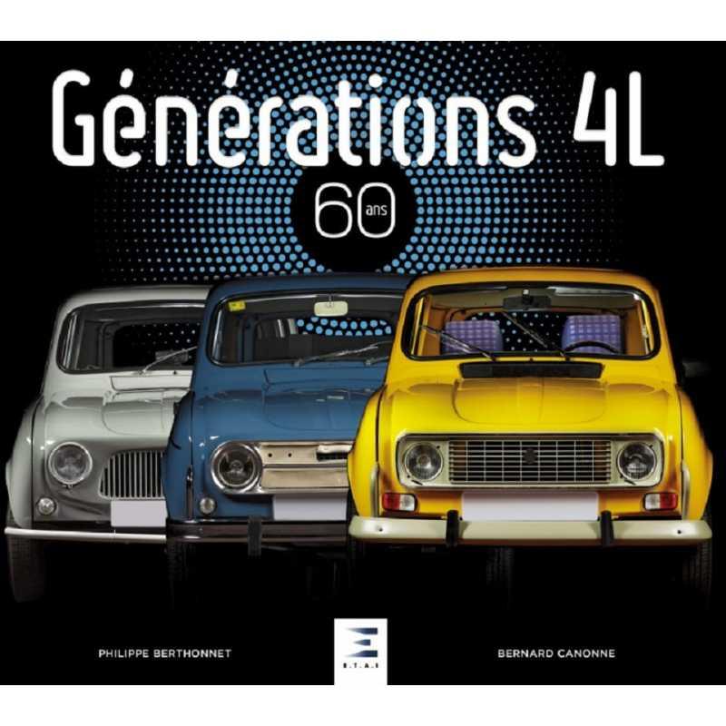 GÉNÉRATIONS 4L, TOME 2