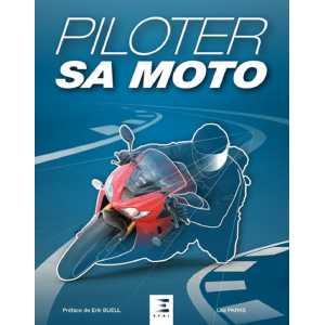PILOTER SA MOTO