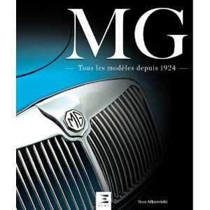 MG, TOUS LES MODÈLES DEPUIS 1924