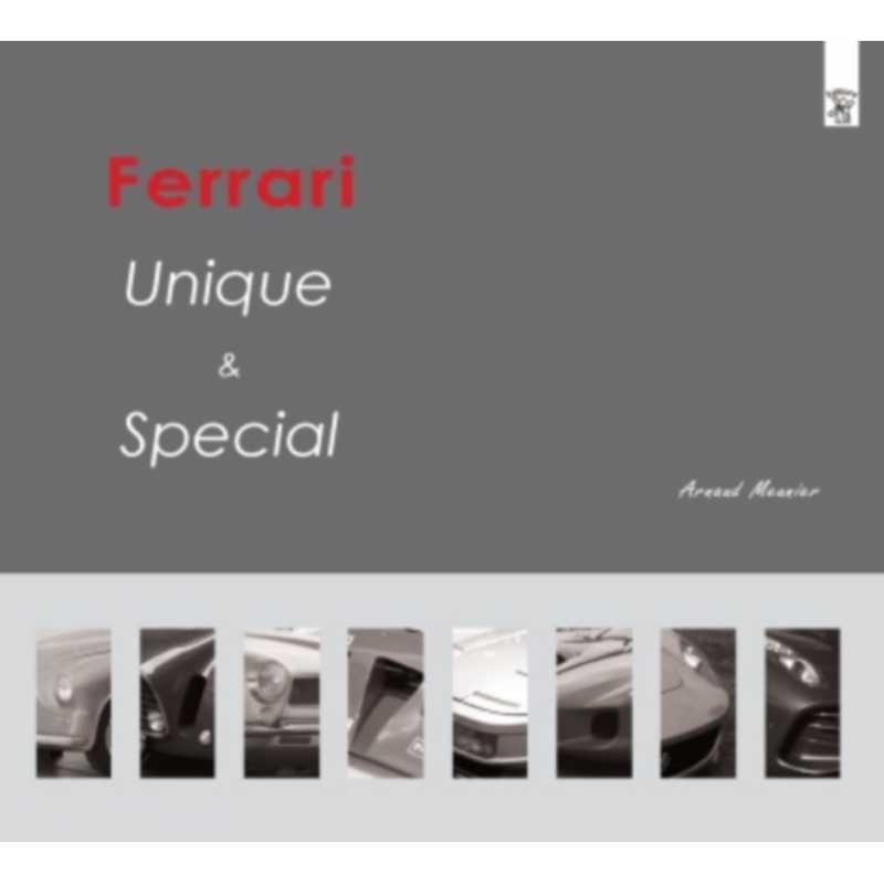 Ferrari Unique et Spécial