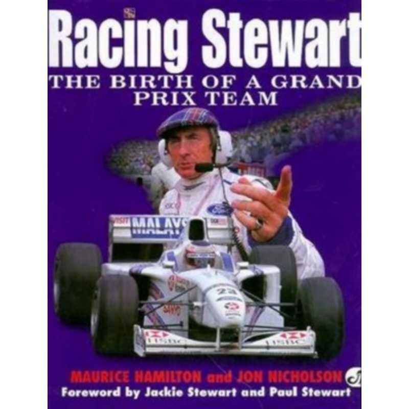 Racing Stewart  The Birth of a Grand Prix Team
