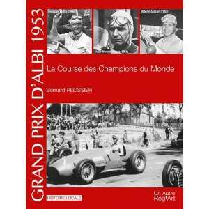 Grand Prix d'Albi 1953 La course des champions du monde