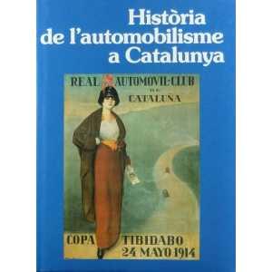 HISTORIA DE L'AUTOMOBILISME A CATALUNYA