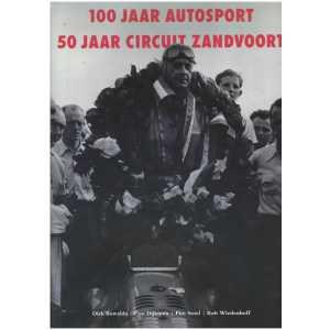 100 Jaar Autosport / 50 Jaar circuit Zandvoort