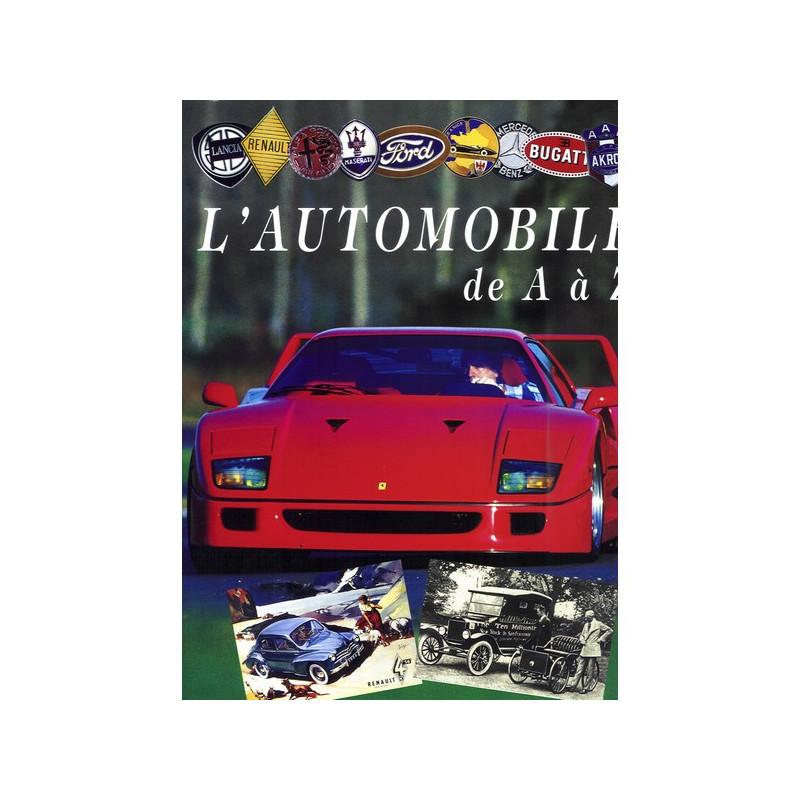 L 'automobile de A à Z Librairie Automobile SPE 9782841020676