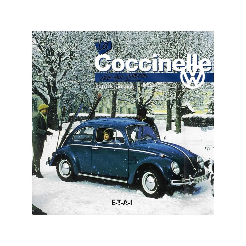 LA VOLKSWAGEN COCCINELLE DE MON PÈRE Librairie Automobile SPE 9782726881927