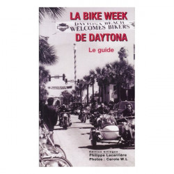 LA BIKE WEEK DE DAYTONA - LE GUIDE Librairie Automobile SPE 9782912838308