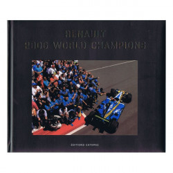 RENAULT 2006 - WORLD CHAMPIONS Librairie Automobile SPE 9782909524108