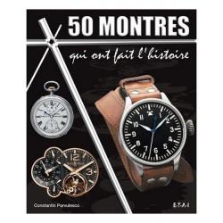 50 MONTRES QUI ONT FAIT L'HISTOIRE Librairie Automobile SPE 23276