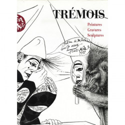 TREMOIS peintures gravures sculptures Co-Edition SPE Barthelemy Librairie Automobile SPE 9782268011479