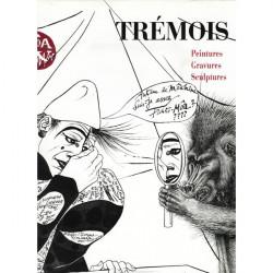 TREMOIS peintures gravures sculptures Co-Edition SPE Barthelemy 9782268011479