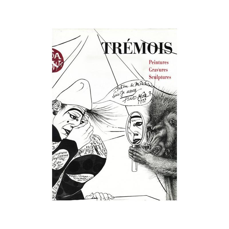 TREMOIS peintures gravures sculptures Co-Edition SPE Barthelemy Librairie Automobile SPE 9782268011479