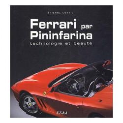 FERRARI PAR PININFARINA TECHNOLOGIE ET BEAUTE Librairie Automobile SPE 9782726893258