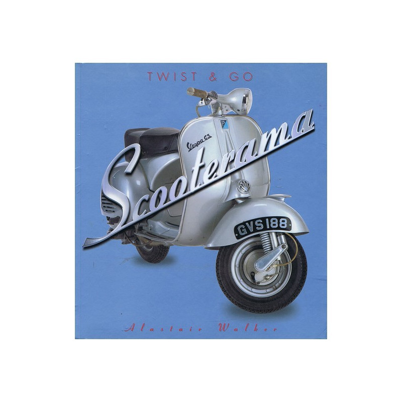 SCOOTERAMA - TWIST AND GO Librairie Automobile SPE 9781844429868