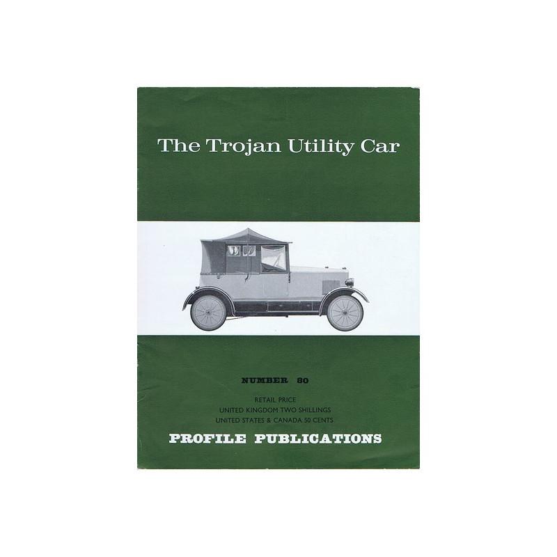 The Trojan utility car / Profile publications n°80 Librairie Automobile SPE PP80