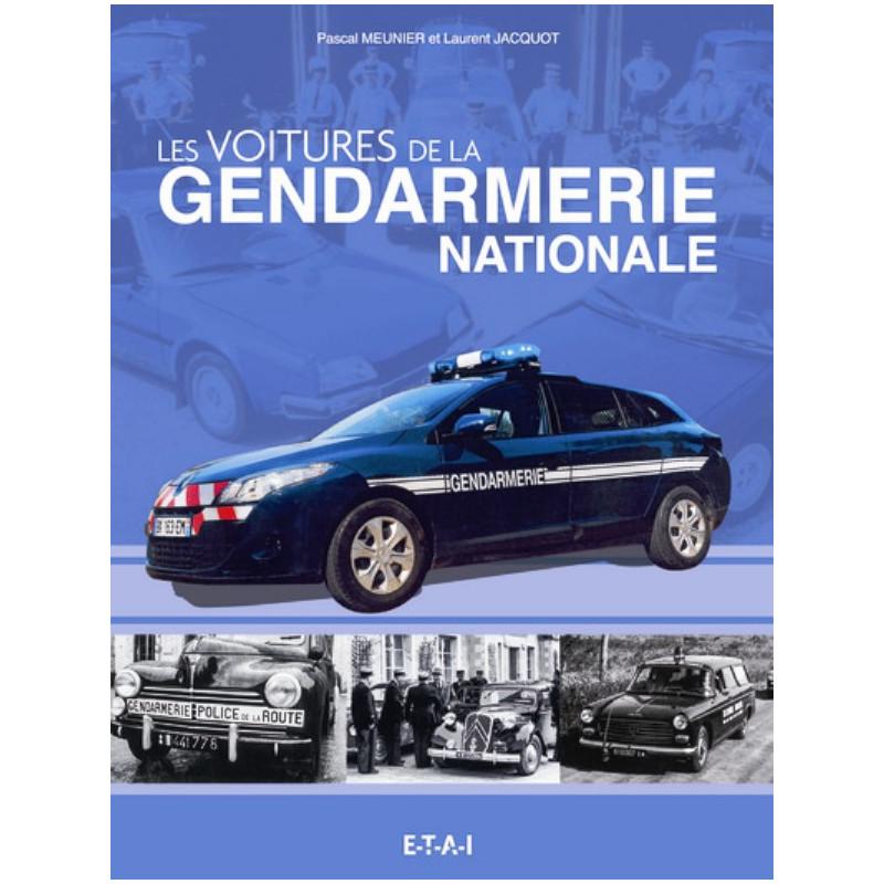 LES VEHICULES DE LA GENDARMERIE NATIONALE Librairie Automobile SPE 9782726897546
