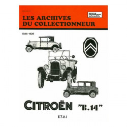 "Citroen ""B14"" 1926-1928 (ARC15) Librairie Automobile SPE 9782726899021"