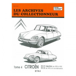 Citroen DS 21 injection 1970-1972 & DS 23 de 1973 à fin de production Tome 4 ARC33 / ETAI Librairie Automobile SPE 9782726881279