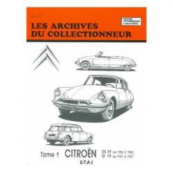 Citroen DS 19 1956-1965 & ID 19 1957-1967 Tome 1 ARC30 / ETAI Librairie Automobile SPE 9782726881248