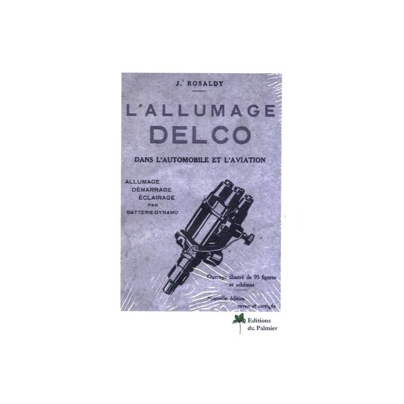 ALLUMAGE DELCO DANS L'AUTOMOBILE Librairie Automobile SPE P071
